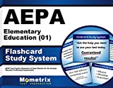 AEPA Elementary Education (01) Flashcard Study System: AEPA Test Practice Questions & Exam Review for the Arizona Educator Proficiency Assessments (Cards)