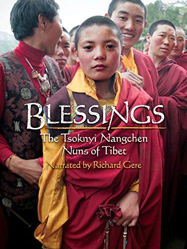 Blessings: The Tsoknyi Nangchen Nuns of Tibet (Best Gift For Nuns)