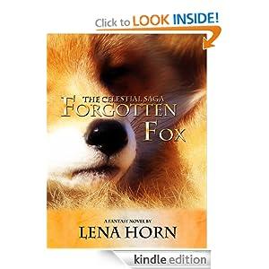 Forgotten Fox (Book 1 of The Celestial Saga)