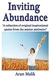 Inviting Abundance, Arun Malik, 1467986909