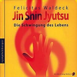 Jin Shin Jyutsu, die Schwingung des Lebens