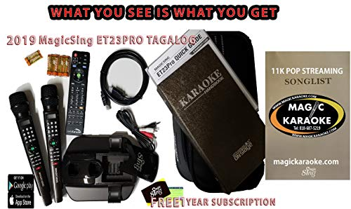 TAGALOG Magic Sing Karaoke Mic 2019 ET23PRO TAGALOG 16K and MORE.1 Year Subscription 12K+ FREE FOREVER
