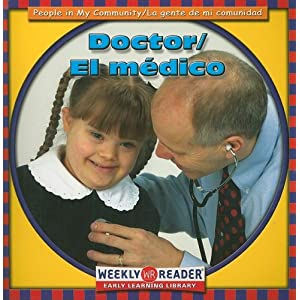 Doctor/El Medico (People In My Community/La Gente de Mi Comunidad) Jacqueline Laks Gorman and Gregg Andersen