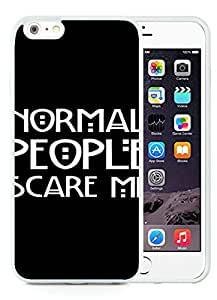 iPhone 6 Plus 5.5 Inch TPU Case ,Unique And Fashionable Designed Case With Normal People Scare Me White For iPhone 6 Plus Cover Phone Case