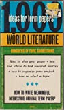 1000 Ideas for Term Papers in World Literature, Robert Allen Farmer, 0668019700