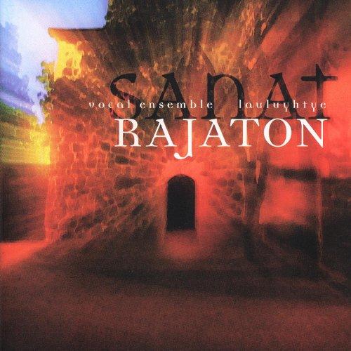 Rajaton - Sanat