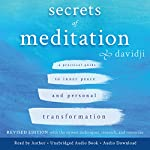 Secrets of Meditation: A Practical Guide to Inner Peace and Personal Transformation, Revised Edition |  davidji