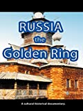 Russia - The Golden Ring