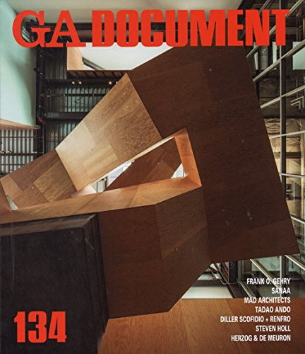Ga Document 134: Gehry, Sanaa, Mad, Ando, Holl ...