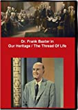 Dr. Frank Baxter in Our Heritage / The Thread Of Life