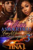 #8: When A Savage Falls for A Good Girl 3