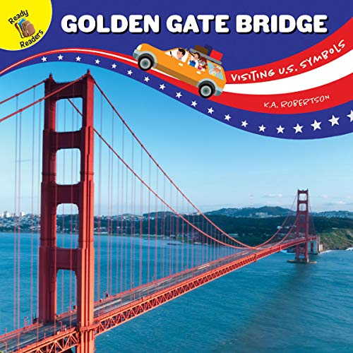 Visiting U.S. Symbols Golden Gate Bridge