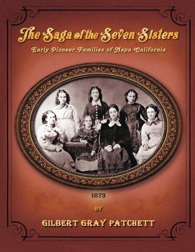 Download The Saga of the Seven Sisters: Early Pioneer Families of Napa California pdf epub