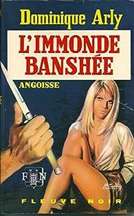 l' Immonde Banshée par Dominique Arly