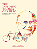 The Inspiring Journey of a Hero: Learnings from the Life of O.P. Munjal
