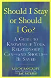 Should I Stay or Should I Go?: A Guide to Knowing if Your Relationship Can--and Should--be Saved 画像4