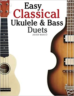 {* PORTABLE *} Easy Classical Ukulele & Bass Duets: Featuring Music Of Bach, Mozart, Beethoven, Vivaldi And Other Composers. In Standard Notation And TAB. pregunte services disease present sedes