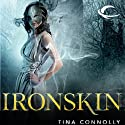 Ironskin Audiobook by Tina Connolly Narrated by Rosalyn Landor