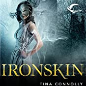 Ironskin | Tina Connolly