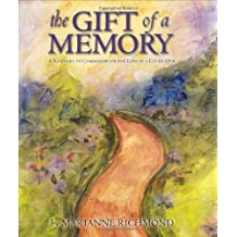 The Gift of a Memory: A Keepsake to Commemorate the Loss of a Loved One (Marianne Richmond)