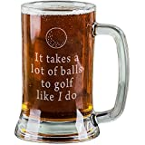 AnnaStoree 16 oz Personalized Beer Mugs Etched Engraved with It Takes a lot of Balls to Golf Like I do Funny Beer Mugs for Dad Gift