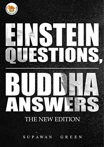 Einstein Questions, Buddha Answers: The New Edition