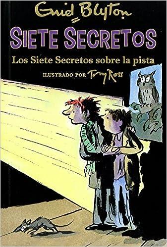 Los Siete Secretos sobre la pista (Narrativa Juvenil): Amazon.es ...