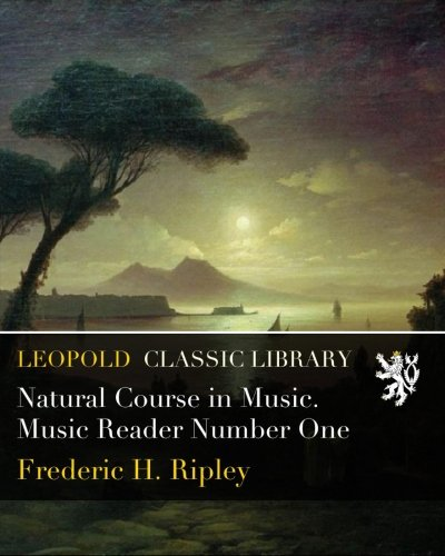 Read Online Natural Course in Music. Music Reader Number One PDF