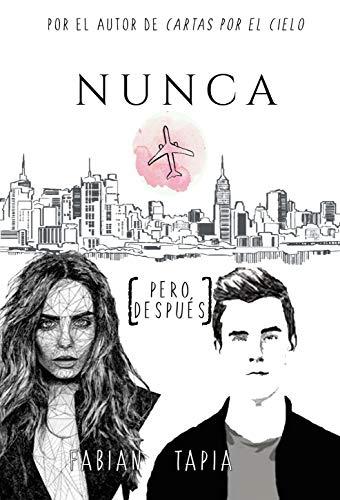 Nunca [Pero después] (Spanish Edition)
