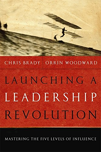Download Launching a Leadership Revolution: Mastering the Five Levels of Influence ebook