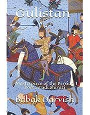Gulistan: Shia-Sufi Masterpiece of the Persian Poet Sa'adi