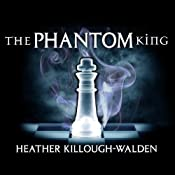 The Phantom King: Kings Series, Book 2 | Heather Killough-Walden