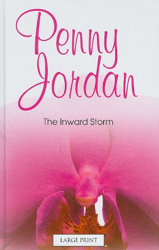 The Inward Storm (Mills & Boon Largeprint Penny Jordan)