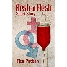 Flesh of Flesh (Short Story)