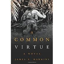 A Common Virtue: A Novel