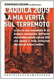 Image de L'Aquila 2009. La mia verità sul terremoto