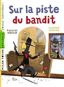 """Afficher """"Sur la piste du bandit"""""""