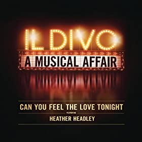 Can you feel the love tonight il divo feat for Il divo cd list