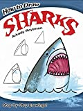 How to Draw Sharks (Dover Children's Activity Books)