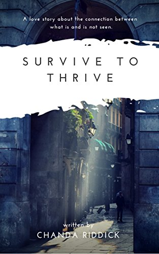Survive To Thrive (Love After Death) by Chanda Riddick