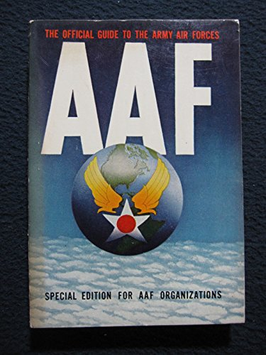 AAF The Official Guide To The Army Air Forces (Air Force Ots compare prices)