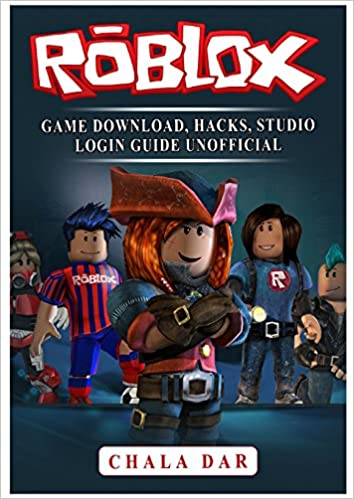 Buy Roblox Game Download Hacks Studio Login Guide Unofficial Book - follow the author