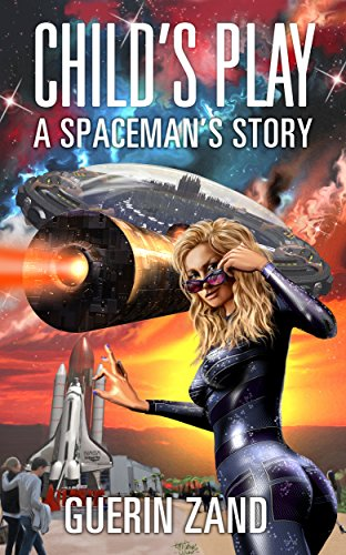 Download for free Child's Play: A Spaceman's Story
