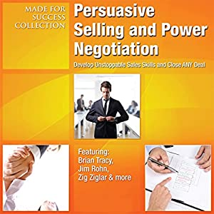 Persuasive Selling and Power Negotiation Audiobook