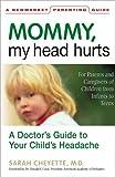 Mommy, My Head Hurts, Sarah Cheyette, 1557044716