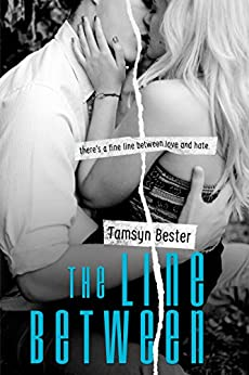 The Line Between (The Line Between #1) by [Bester, Tamsyn]