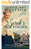 Sarah's Patchwork (Keepsake Legacies Book 1)