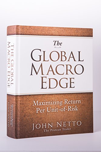 The Global Macro Edge: Maximizing Return Per Unit-of-Risk Book Return Unit