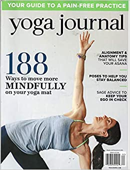 Yoga Journal Magazine 2018 Your Guide to Pain-Free Practice ...