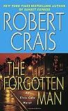 The Forgotten Man: An Elvis Cole Novel